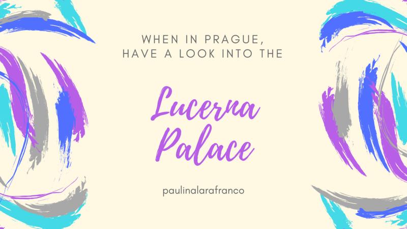 Paulina Lara - Lucerna Palace Prague -
