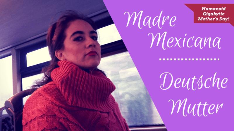 madre-mexicana-madre-alemana-pauliphysics